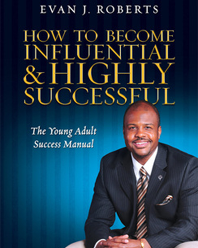 How to Become Successful & Highly Influential